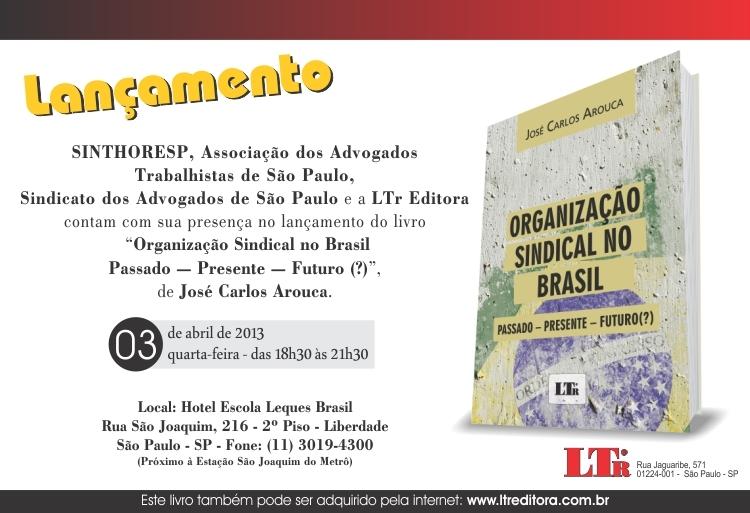 """Lançamento do livro """"Organização Sindical no Brasil"""""""
