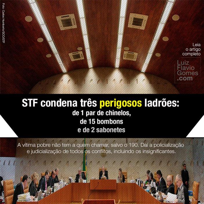 STF condena três perigosos ladrões: de 1 par de chinelos, de 15 bombons e de 2 sabonetes