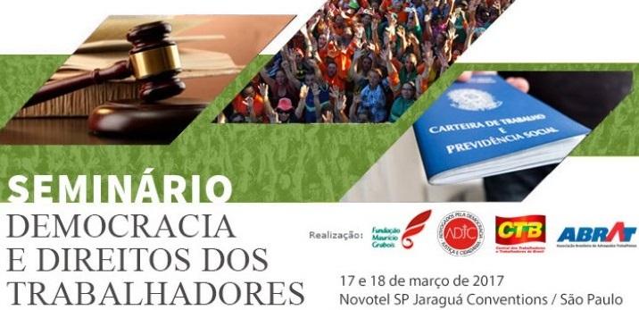 SASP participa de Seminário Democracia e Direitos dos Trabalhadores