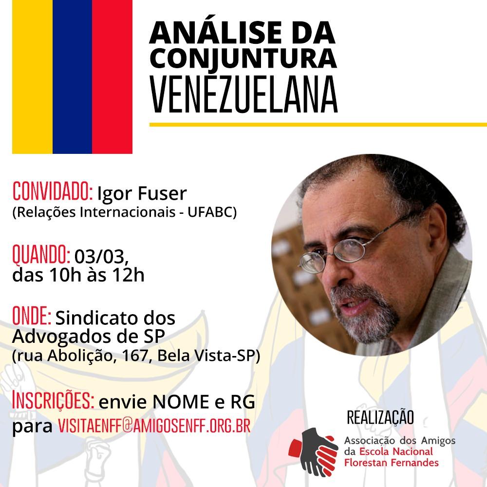 Análise de Conjuntura na Venezuela, com Igor Fuzer