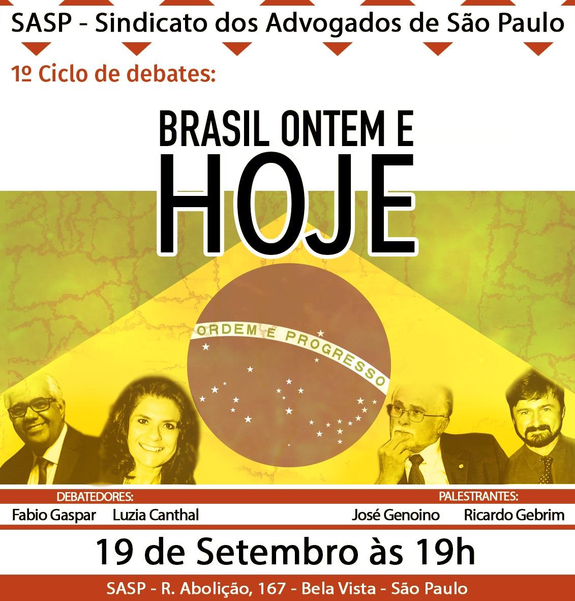 """Ciclo de Debates """"Brasil Ontém e Hoje"""""""