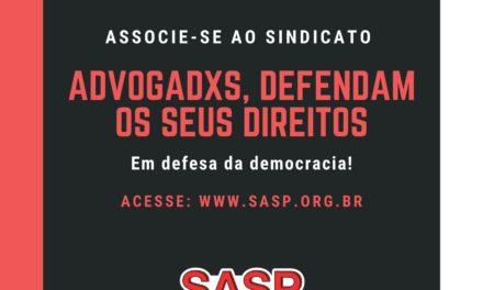 SASP EM DEFESA DA ADVOCACIA