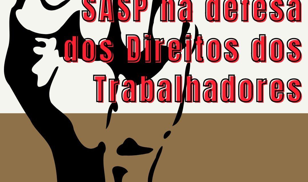SASP na defesa dos Direitos dos Trabalhadores