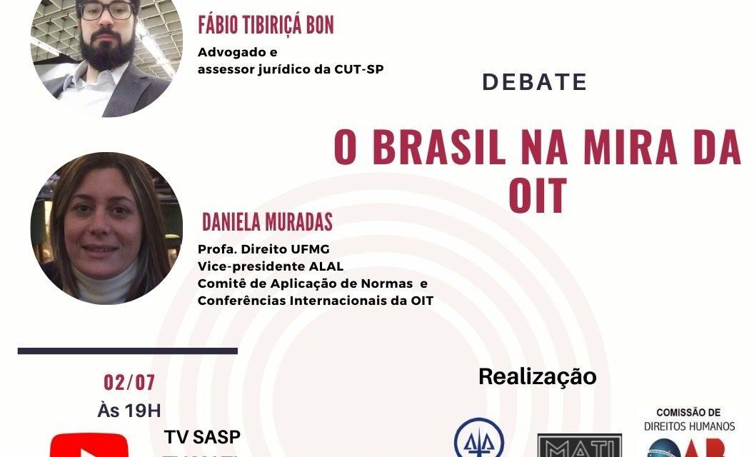 "SASP e entidades debatem ""O Brasil na mira da OIT"""